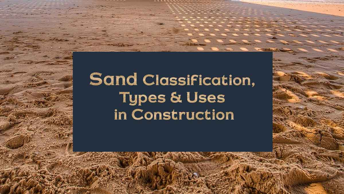 types of sand and classification