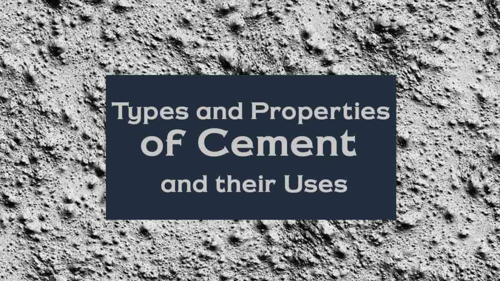 Types and properties of cement