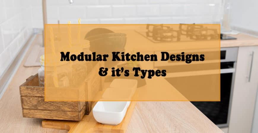 Modular Kitchen Designs & it's Types