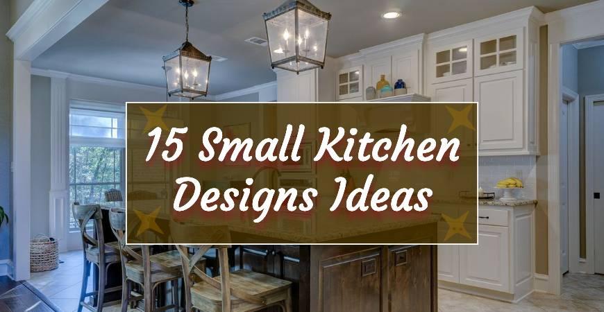 15 Small Kitchen Designs Ideas